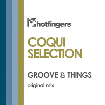 Coqui Selection - Groove & Things
