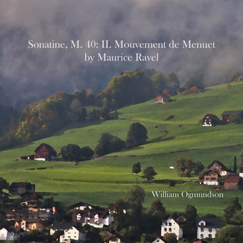 William Ogmundson - Sonatine, M. 40: II. Mouvement de Menuet