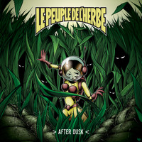 Le Peuple de L'Herbe - Hear Me Now
