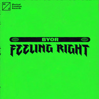 BYOR - Feeling Right