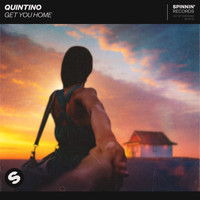 Quintino - Get You Home