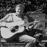 Kajetan Löffler - I've Got Time
