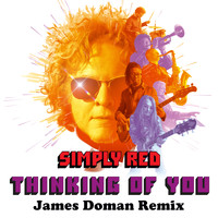Simply Red - Thinking of You (James Doman Remix)