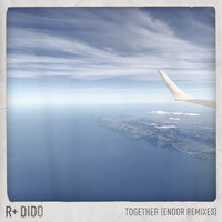 R Plus & Dido - Together (Endor Remixes)