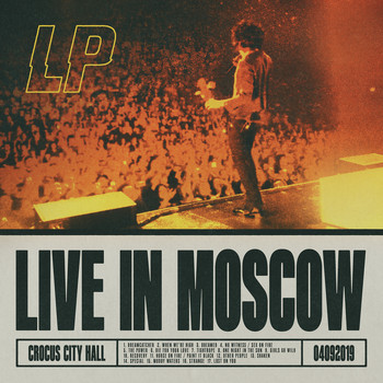 LP - Live in Moscow (Explicit)