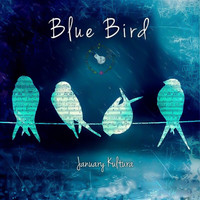 January Kultura featuring Tenille Bentley - Blue Bird
