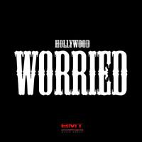 Hollywood - Worried