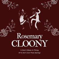 Rosemary Clooney - It Don't Mean a Thing (If It Ain't Got That Swing)