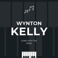 Wynton Kelly - Gone with the Wind