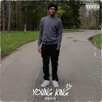 D-Block - Young King (Explicit)