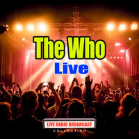 The Who - The Who Live (Live)