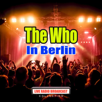 The Who - In Berlin (Live)