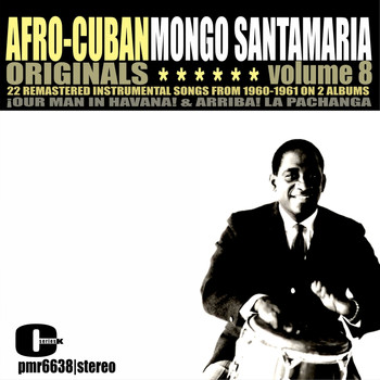 Mongo Santamaría - Afro-Cuban Originals, Volume 8