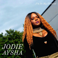 Jodie Aysha - I'm in My Element