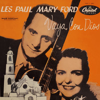Les Paul and Mary Ford - Vaya Con Dios (May God Be With You)