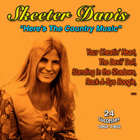 Skeeter Davis - Skeeter Davis Here's the Country Music 1960-1962