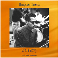 Hampton Hawes - Vol. 1 (EP) (All Tracks Remastered)