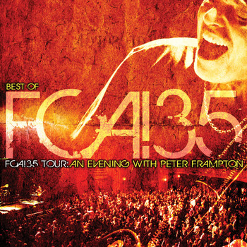 Peter Frampton - Best of FCA! 35 Tour: An Evening With Peter Frampton