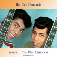 The Blue Diamonds - Always..... The Blue Diamonds (Remastered 2020)