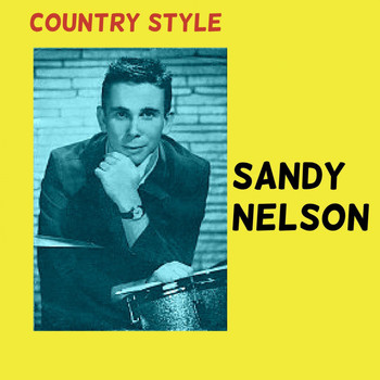 Sandy Nelson - Country Style