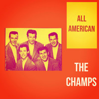 The Champs - All American