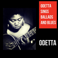 Odetta - Odetta Sings Ballads and Blues (Explicit)