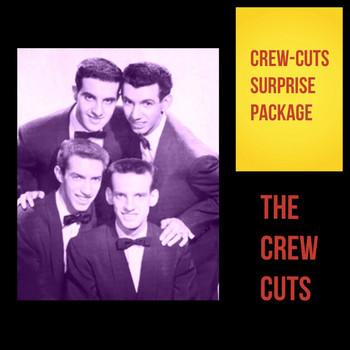 The Crew Cuts - Crew-Cuts Surprise Package
