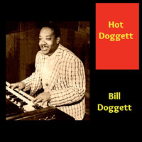 Bill Doggett - Hot Doggett