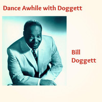 Bill Doggett - Dance Awhile with Doggett