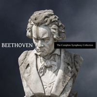 Ludwig van Beethoven - The Complete Symphony Collection