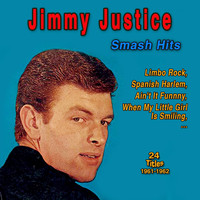 Jimmy Justice - Jimmy Justice: Smash Hits
