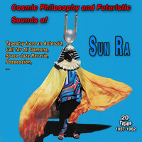 Sun Ra - The Futuristic Sounds of Sun Ra (Explicit)