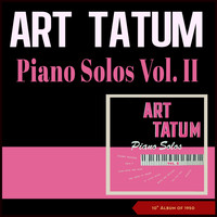 "Art Tatum - Piano Solo -, Vol. II (10"" Album of 1950)"