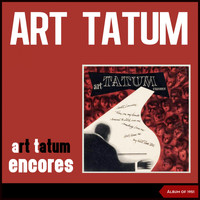 Art Tatum - Art Tatum Encores (Album of 1951)