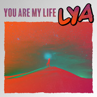 Lya - You Are My Life
