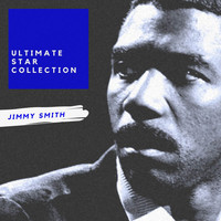 Jimmy Smith - Ultimate Star Collection (Explicit)