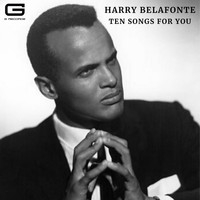Harry Belafonte - Ten songs for you