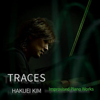 Hakuei Kim - Traces - Improvised Piano Works (Live)
