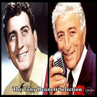 Tony Bennett - The Tony Bennett Selection
