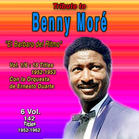 Beny More - Tribute To Beny Moré - El Barbaro del Ritmo (6 Vol.) (1952-1953)