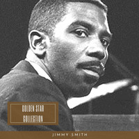 Jimmy Smith - Golden Star Collection (Explicit)