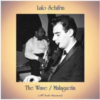 Lalo Schifrin - The Wave / Malagueña (All Tracks Remastered)