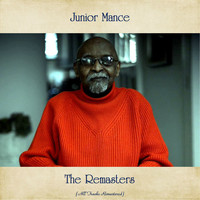Junior Mance - The Remasters (All Tracks Remastered)
