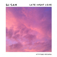 Dj Cam - Late Night Love