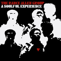 The Rance Allen Group - A Soulful Experience