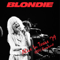 Blondie - Alive In Texas '79 (LIVE KBFH Broadcast)