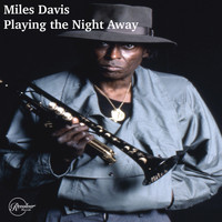 Miles Davis - Miles Davis Playing the Night Away
