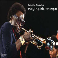 Miles Davis - Miles Davis Blowing His Trumpet