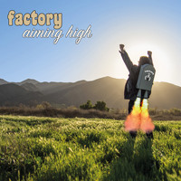 Factory - Aiming High