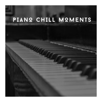 Calming Piano Chillout Relaxation - Piano Chill Moments